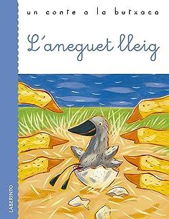 L'anneguet lleig (Un conte a la butxaca) (Catalan Edition)