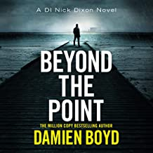 Beyond the Point: DI Nick Dixon Crime, Book 9