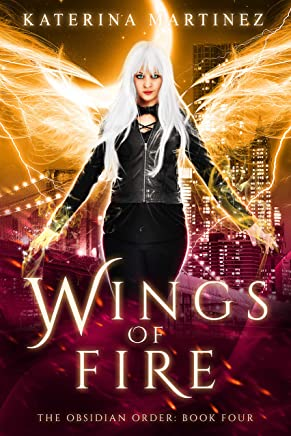 Wings of Fire (The Obsidian Order Book 4) (English Edition)
