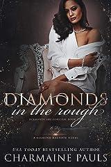 Diamonds in the Rough: A Deceptive Dark Romance with a Twist! (Diamonds are Forever Trilogy: A Dark Mafia Romance Book 2) Kindle Edition