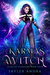 Karma's a Witch: Paranormal Reverse Harem Romance (Guild of Guardians Book 4) Kindle Edition