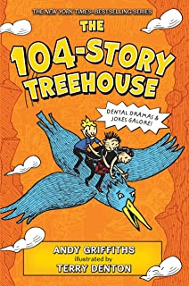 The 104-Story Treehouse: Dental Dramas & Jokes Galore! (The Treehouse Books)