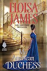 My American Duchess Kindle Edition