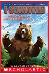 I Survived the Attack of the Grizzlies, 1967 (I Survived #17) Kindle Edition