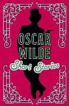 Oscar Wilde Short Stories (Classic Short Stories)