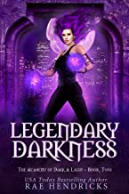 Legendary Darkness (Academy of Dark & Light Book 2)