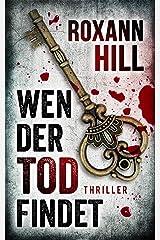 Wen der Tod findet: Thriller (Steinbach und Wagner 8) Kindle Ausgabe