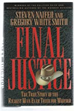 Final Justice: The True Story of the Richest Man Ever Tried for Murder