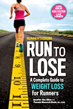 Runner's World Run to Lose: A Complete Guide to Weight Loss for Runners