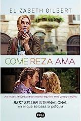 Come, reza, ama (Spanish Edition) Kindle Edition