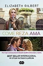 Come, reza, ama (Spanish Edition)