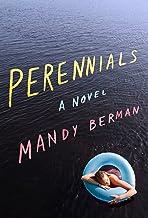 Perennials: A Novel