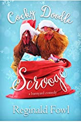 Cocky Doodle Scrooge: Christmas Carols from the Hen House (Cocky Doodle Doo Book 3) Kindle Edition