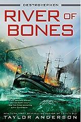 River of Bones (Destroyermen Book 13) Kindle Edition