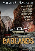 Badlands (A Sheriff Lansing Mystery Book 9)