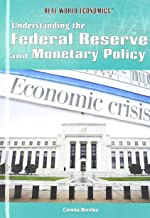 Understanding the Federal Reserve and Monetary Policy (Real World Economics)