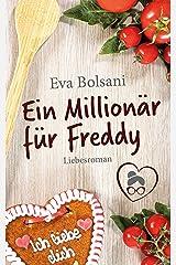 Ein Millionär für Freddy (Münchner Mädels WG) Kindle Ausgabe