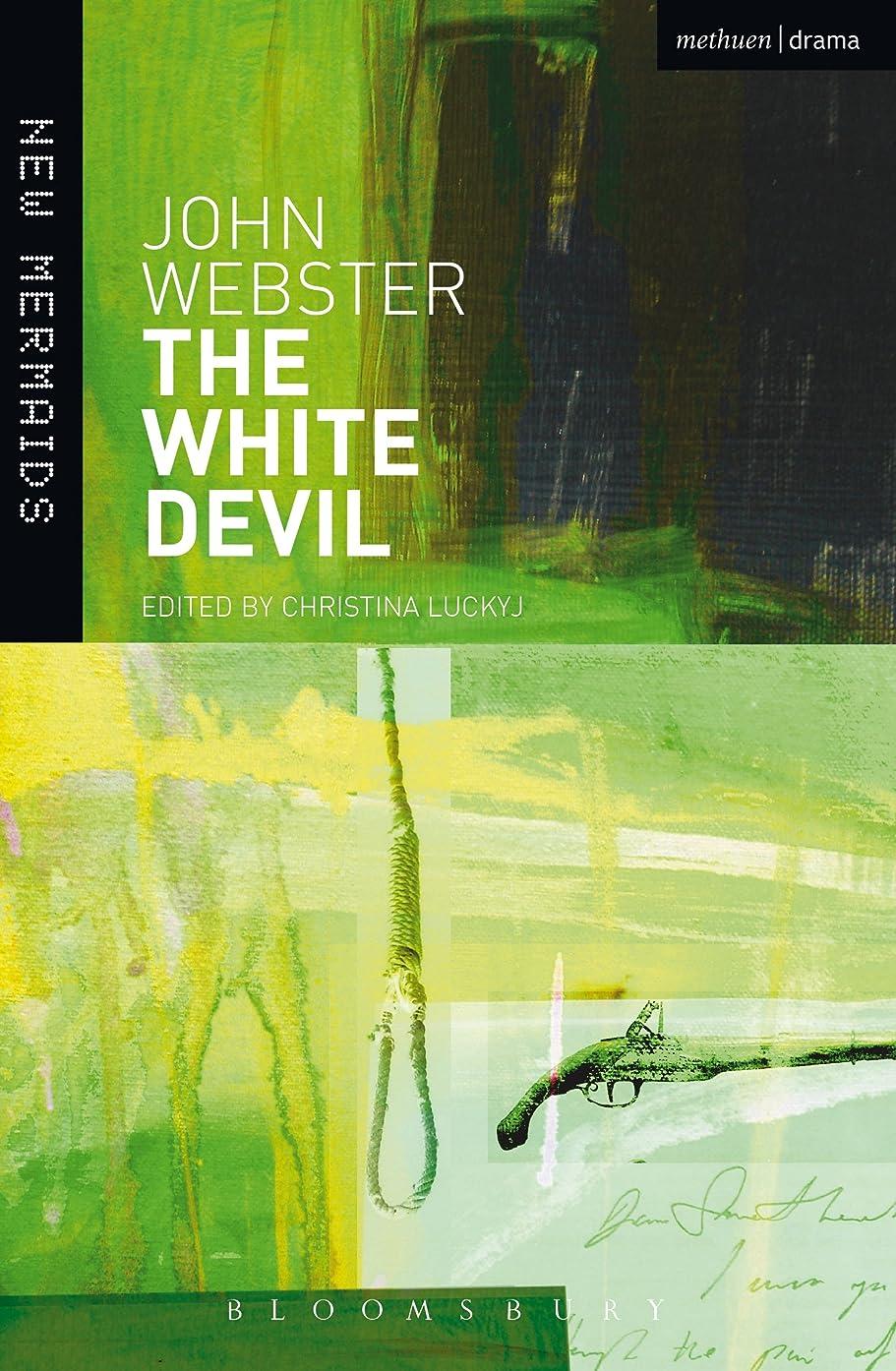 拾うエスニック援助The White Devil (New Mermaids) (English Edition)