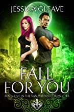 Fall For You (The Van Wilden Chronicles Book 5)