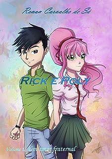 Rick e Poly: Um amor fraternal - versão I à XV