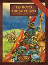 Legions Triumphant: Field of Glory Imperial Rome Army List