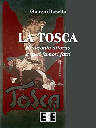 La Tosca (I Fuoricollana Vol. 1)