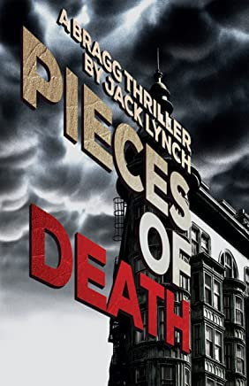 Pieces of Death: A Bragg Thriller (English Edition)