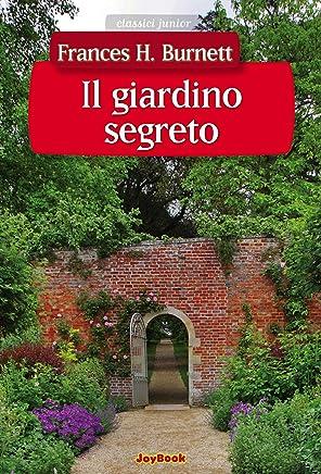 Il giardino segreto (Classici junior)