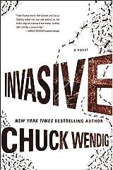 Invasive: A Novel Kindle Edition