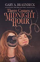 There Comes a Midnight Hour