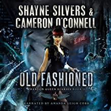 Old Fashioned: Phantom Queen Diaries, Book 3 - A Temple Verse Series