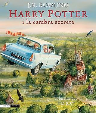 Harry Potter i la cambra secreta (edició il·lustrada): Il·lustrat per Jim Kay (EMPURIES NARRATIVA) (Catalan Edition)