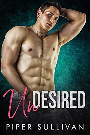 Undesired: A Best Friend's Brother Romance (English Edition)