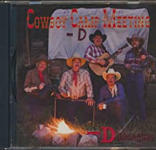 Cowboy Camp Meeting : Songs- Wayfaring Stranger; It Is No Secret; Just A Closer Walk With Thee; Brush Arbor Meeting; The Partner in His Plan; You Don't Knock (2007 Music CD)