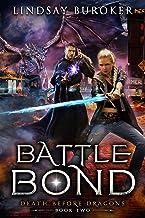 Battle Bond: An Urban Fantasy Dragon Series (Death Before Dragons Book 2)