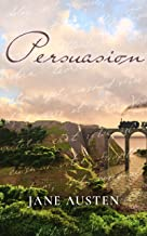 Persuasion: Annotated (English Edition)