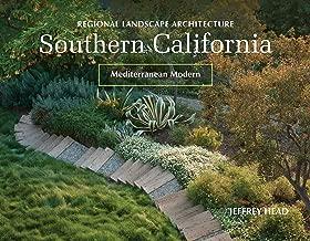 Regional Landscape Architecture: Southern California: Mediterranean Modern