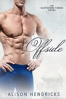 Offside (Eastshore Tigers Book 4)