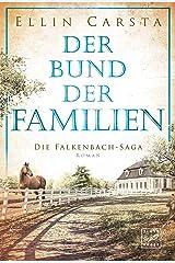 Der Bund der Familien (Die Falkenbach-Saga 3) Kindle Ausgabe