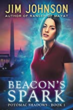 Beacon's Spark (Potomac Shadows Book 1) (English Edition)