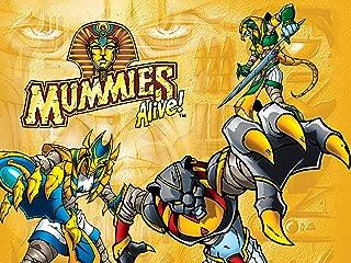 Mummies Alive - Season 1