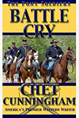 Battle Cry (The Pony Soldiers Book 9) Kindle Edition