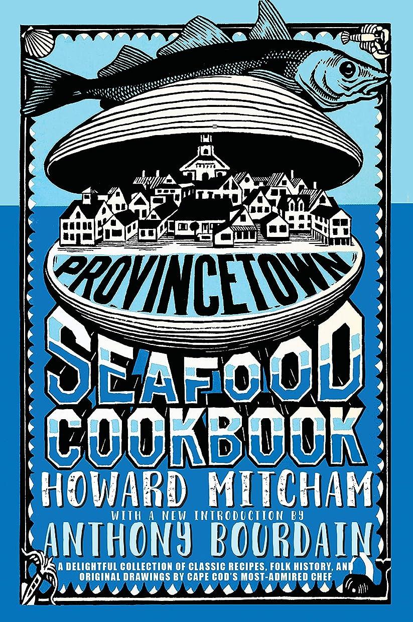 超越する距離メールを書くProvincetown Seafood Cookbook (English Edition)