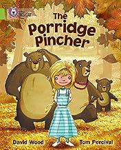 The Porridge Pincher: Band 11/Lime (Collins Big Cat)