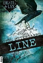 Death de LYX - Line (Death-de-LYX-Reihe 2) (German Edition)
