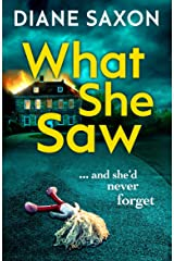 What She Saw: An addictive psychological crime thriller to keep you gripped in 2021 (DS Jenna Morgan Book 3) Kindle Edition