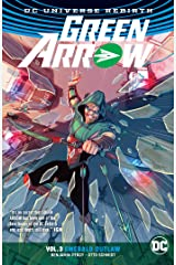 Green Arrow (2016-2019) Vol. 3: Emerald Outlaw Kindle Edition