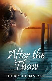 After the Thaw (Christian Romantic Suspense) (Frozen Footprints Book 2)