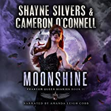 Moonshine: Phantom Queen Book 11: A Temple Verse Series: The Phantom Queen Diaries