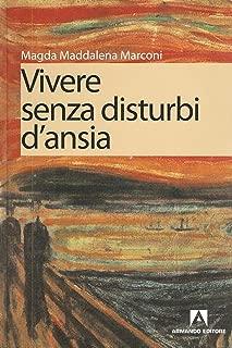 Vivere senza disturbi d'ansia (Italian Edition)
